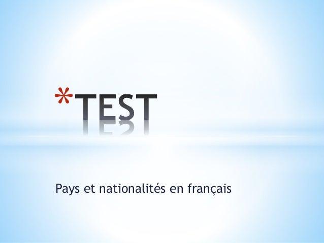 Pays et nationalités en français *