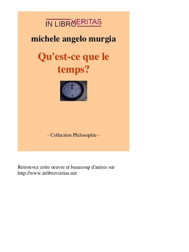 michele angelo murgia  Qu'est-ce que le  temps?  - Collection Philosophie -  Retrouvez cette oeuvre et beaucoup d'autres s...