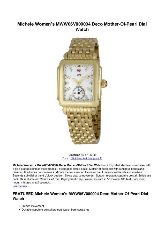 Michele Women's MWW06V000004 Deco Mother-Of-Pearl DialWatchListprice : $ 1,125.00Price : Click to check low price !!!Miche...