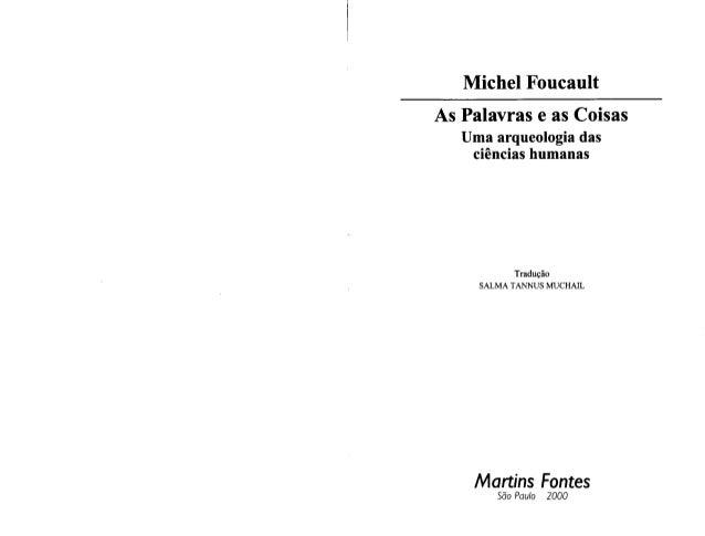 Michel foucault - As Palavras e as Coisas