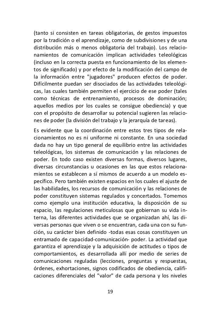 (tanto si consisten en tareas obligatorias, de gestos impuestospor la tradición o el aprendizaje, como de subdivisiones y ...
