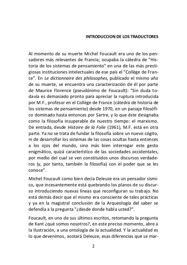 INTRODUCCION DE LOS TRADUCTORESAl momento de su muerte Michel Foucault era uno de los pen-sadores más relevantes de Franci...