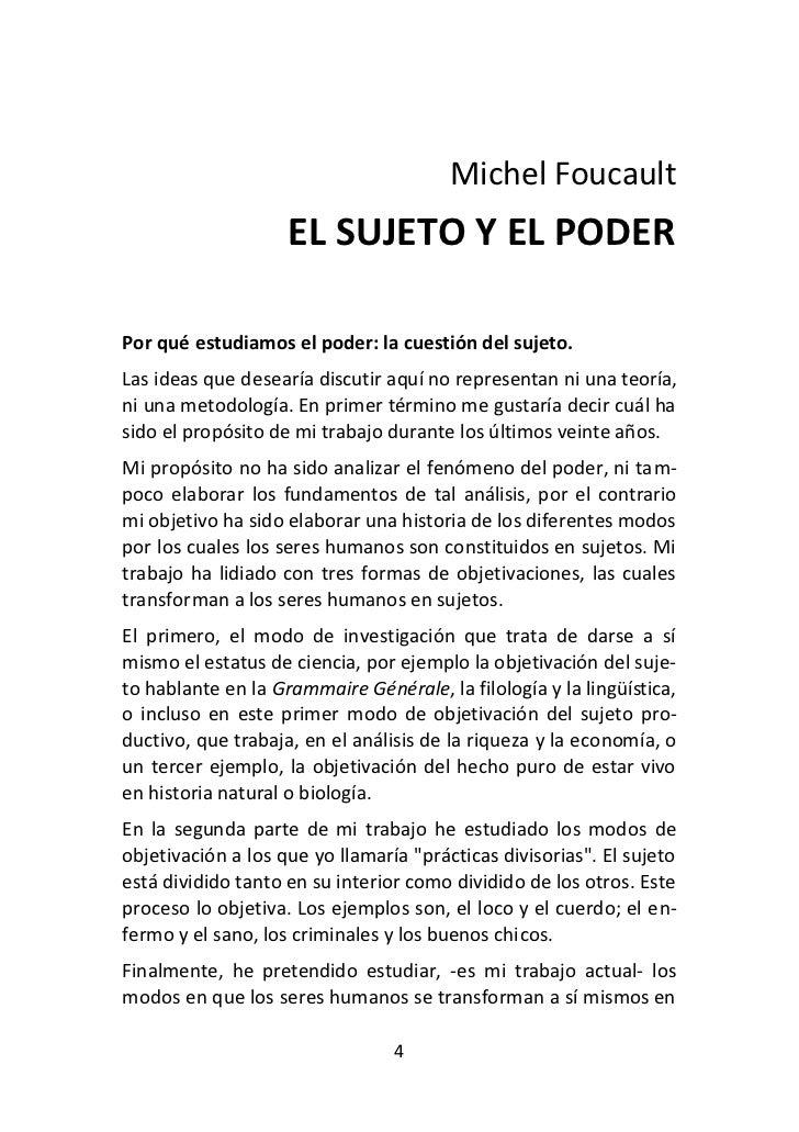 Michel Foucault                    EL SUJETO Y EL PODERPor qué estudiamos el poder: la cuestión del sujeto.Las ideas que d...