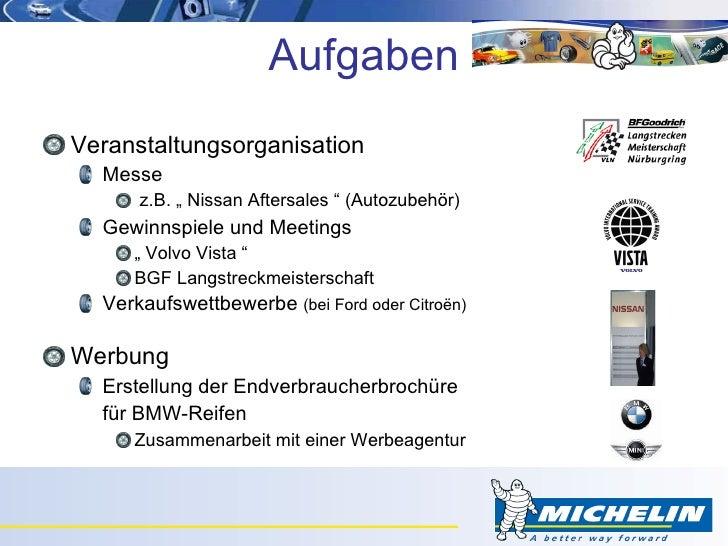 """Aufgaben <ul><li>Veranstaltungsorganisation </li></ul><ul><ul><li>Messe </li></ul></ul><ul><ul><ul><li>z.B. """" Nissan After..."""