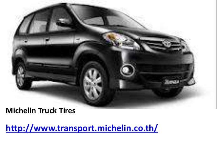 Michelin Truck Tireshttp://www.transport.michelin.co.th/