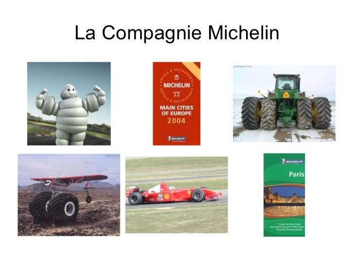 La Compagnie Michelin