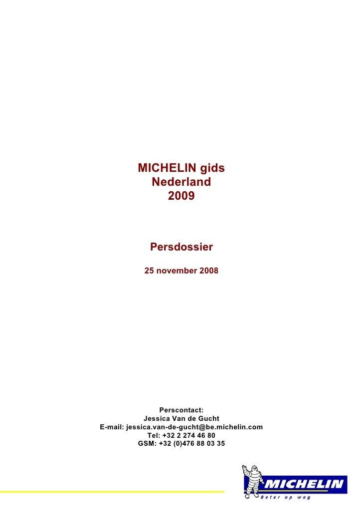 MICHELIN gids                 Nederland                   2009                     Persdossier                  25 novembe...