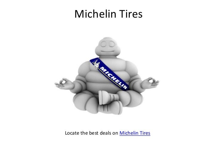 Michelin Tires<br />Locate the best deals on Michelin Tires<br />