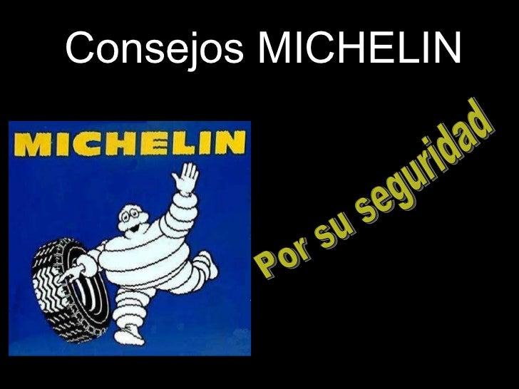 Consejos MICHELIN Por su seguridad