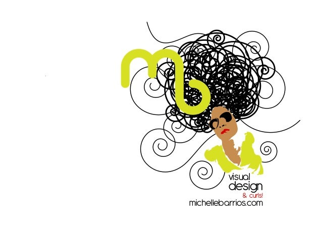 .  visual  design & curls!  michellebarrios.com