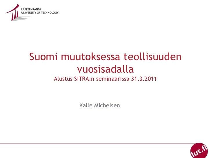 Karl Erik Michelsen : Suomalaisen yhteiskunnan kehityksen pääkaaret