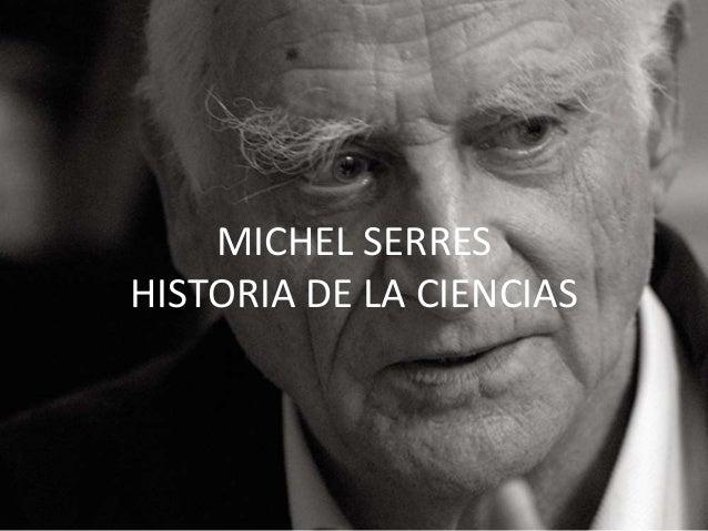 MICHEL SERRES HISTORIA DE LA CIENCIAS