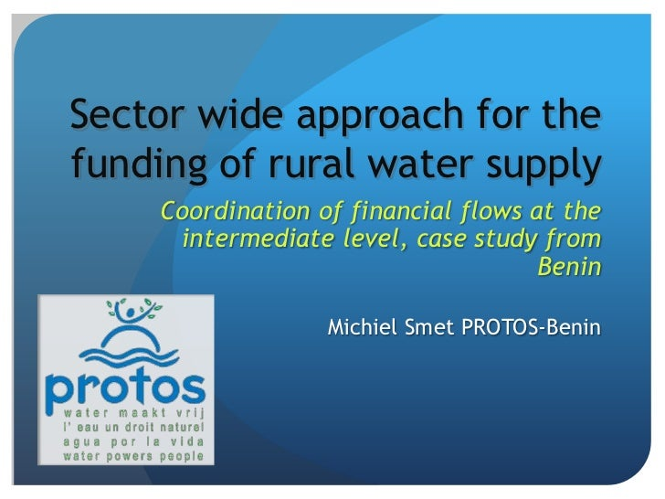 Sector wide approach for the funding of rural water supply<br />Coordination of financial flows at the intermediate level,...