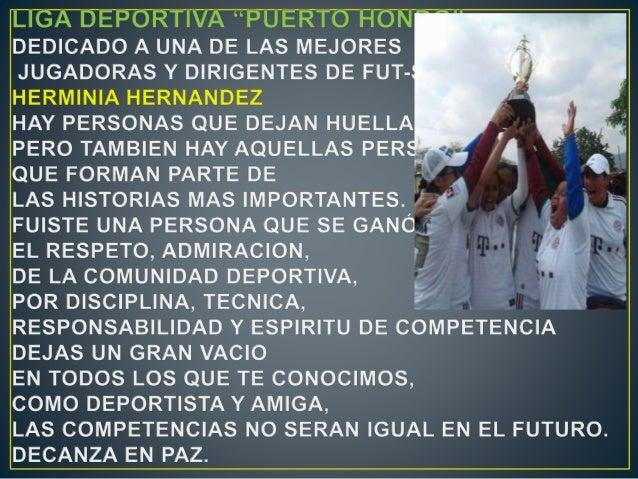 """"""" _ííl'  An -o- VA-I - ¡'o DEDICADO A UNA DE LAS MEJORES JUGADORAS Y DIRIGENTES DE FUT- HERMINIA HERNANDEZ .  HAY PERSONAS..."""