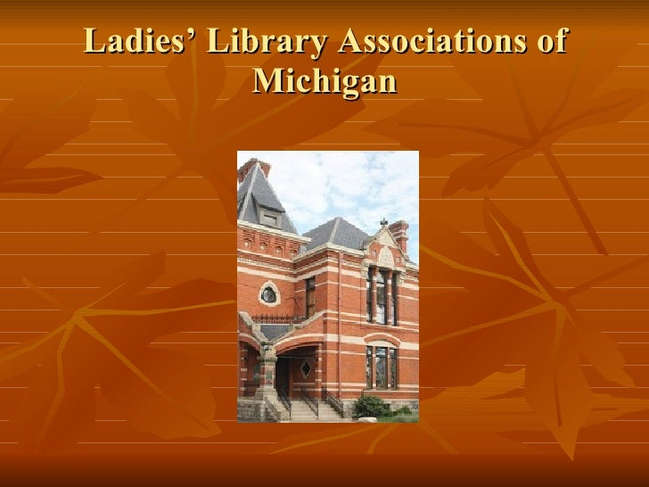 Ladies' Library Associations of Michigan