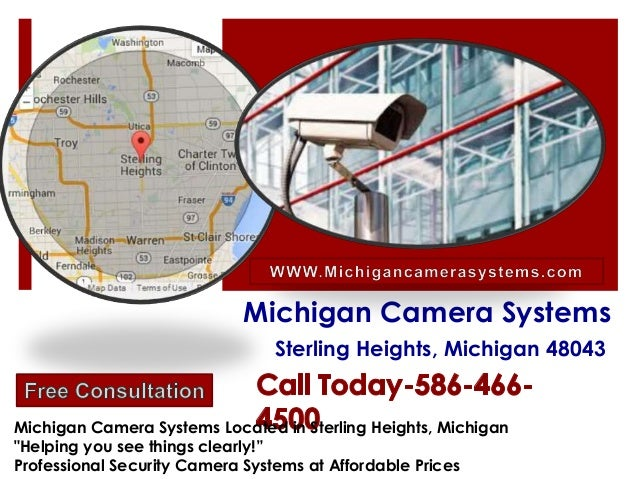 "Michigan Camera Systems Sterling Heights, Michigan 48043 Michigan Camera Systems Located in Sterling Heights, Michigan ""He..."