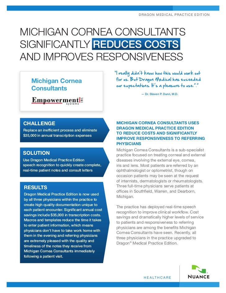 DRA GO N MEDIC A L P RA C TICE EDITIONMICHIGAN CORNEA CONSULTANTSSIGNIFICANTLY REDUCES COSTSAND IMPROVES RESPONSIVENESS   ...