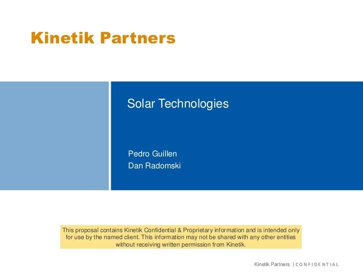 Kinetik Partners                           Solar Technologies                            Pedro Guillen                    ...
