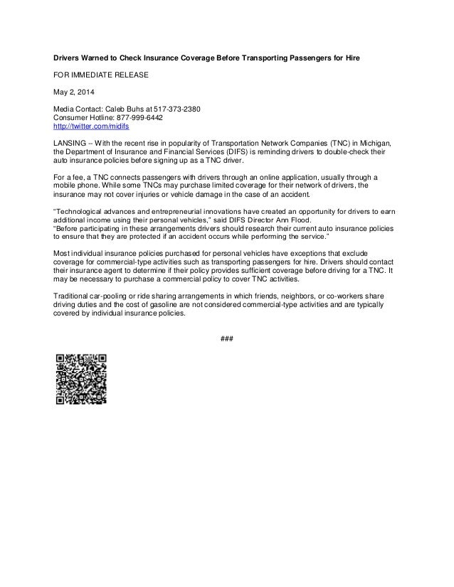 Drivers Warned to Check Insurance Coverage Before Transporting Passengers for Hire FOR IMMEDIATE RELEASE May 2, 2014 Media...
