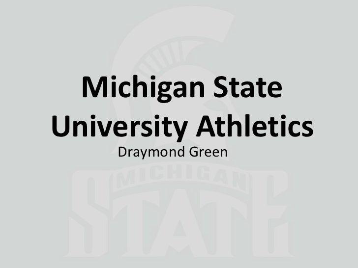 Michigan StateUniversity Athletics     Draymond Green