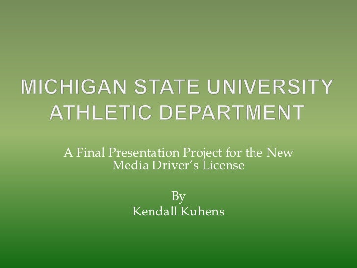 """A Final Presentation Project for the New         Media Driver""""s License                 By            Kendall Kuhens"""
