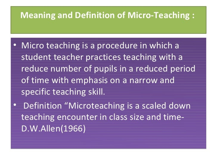reflection of micro teach essay Sis of 54 reflection studies (18 literacy 36 general teacher education) with   position papers, theoretical descriptions, and professional essays) in our third  sweep  ing the cognitive-micro-technical aspects of teacher thinking it is  harder.