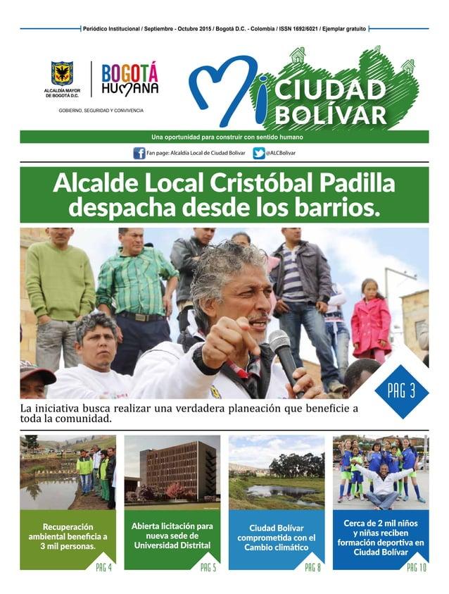 Fan page: Alcaldía Local de Ciudad Bolivar @ALCBolivar Alcalde Local Cristóbal Padilla despacha desde los barrios. La inic...