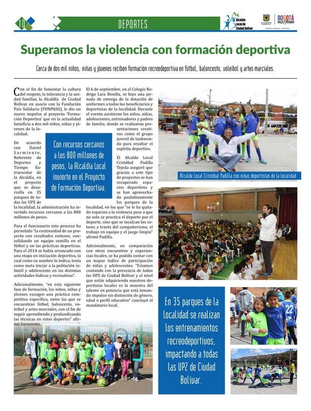 10 Una oportunidad para c GOBIERNO, SEGURIDAD Y CONVIVENCIA Periódico Institucional / Junio - Julio 2015 / Bogo Cerca de d...