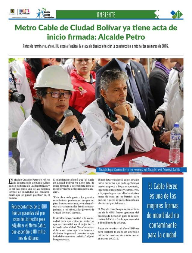 11CIUDAD BOLÍVAR Una oportunidad para construir con sentido humano GOBIERNO, SEGURIDAD Y CONVIVENCIA Periódico Institucion...