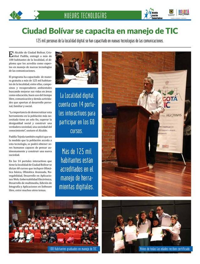 12 Una oportunidad para c GOBIERNO, SEGURIDAD Y CONVIVENCIA Periódico Institucional / Junio - Julio 2015 / Bogo 125 mil pe...