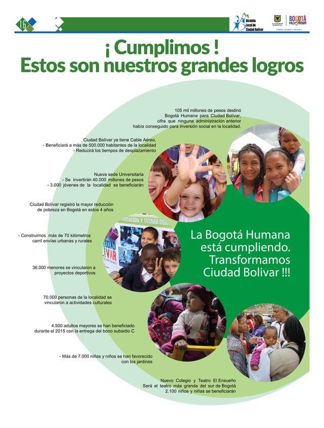 16 Una oportunidad para c GOBIERNO, SEGURIDAD Y CONVIVENCIA Periódico Institucional / Junio - Julio 2015 / Bogo La Bogotá ...
