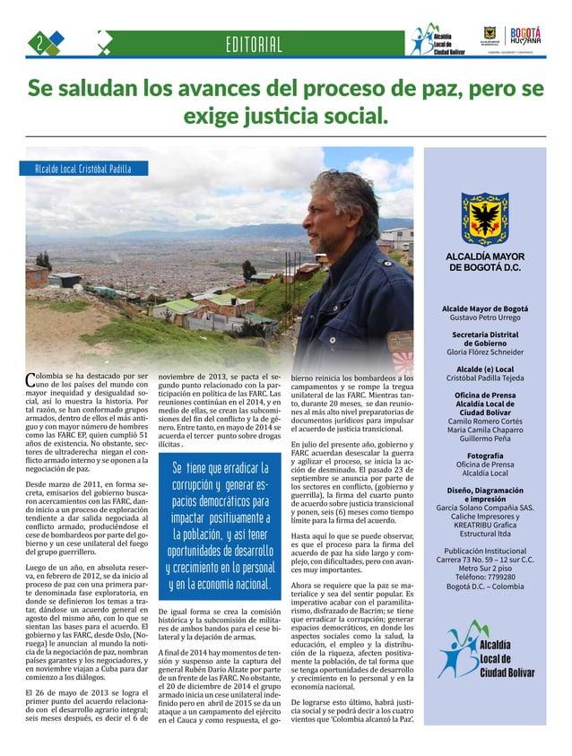 2 Una oportunidad para c GOBIERNO, SEGURIDAD Y CONVIVENCIA Periódico Institucional / Junio - Julio 2015 / Bogo Alcalde May...