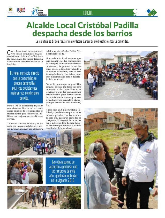 3CIUDAD BOLÍVAR Una oportunidad para construir con sentido humano GOBIERNO, SEGURIDAD Y CONVIVENCIA Periódico Instituciona...
