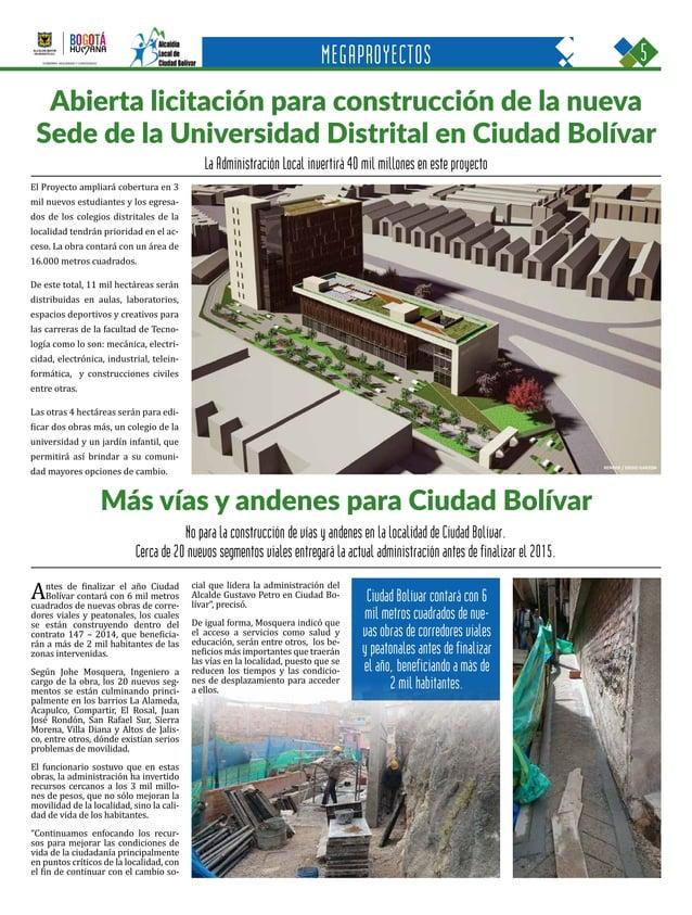 5CIUDAD BOLÍVAR Una oportunidad para construir con sentido humano GOBIERNO, SEGURIDAD Y CONVIVENCIA Periódico Instituciona...