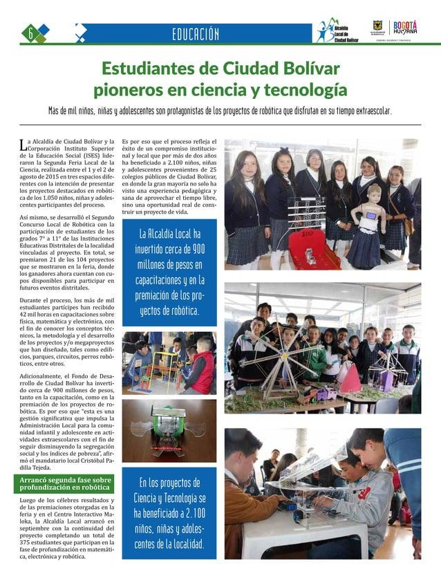 6 Una oportunidad para c GOBIERNO, SEGURIDAD Y CONVIVENCIA Periódico Institucional / Junio - Julio 2015 / Bogo EDUCACIÓN M...