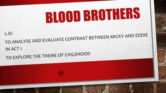 blood brothers act one on social Blood brothers act one lesson 2: social and historical context blood brothers objectives: to learn about the social and historical context of the play liverpool.