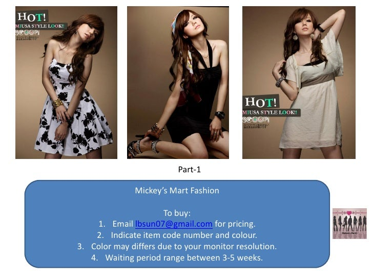 Part-1                 Mickey's Mart Fashion                        To buy:      1. Email lbsun07@gmail.com for pricing.  ...