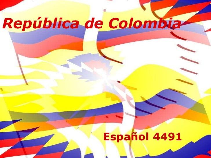 República de Colombia<br />Español 4491<br />