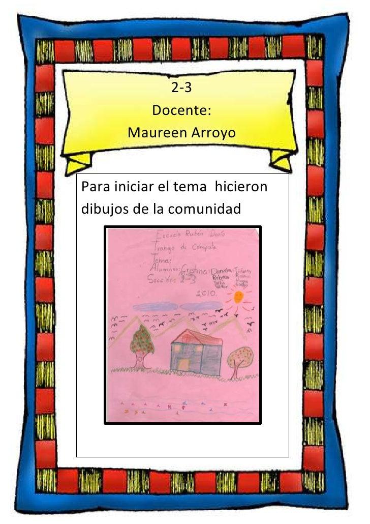 108521537484052-3Docente:  Maureen ArroyoPara iniciar el tema  hicieron dibujos de la comunidad-870585-823595<br />7105653...