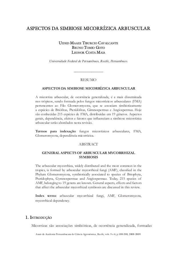 ASPECTOS DA SIMBIOSE MICORRÍZICA ARBUSCULAR Uided Maaze Tiburcio Cavalcante Bruno Tomio Goto Leonor Costa Maia Universidad...