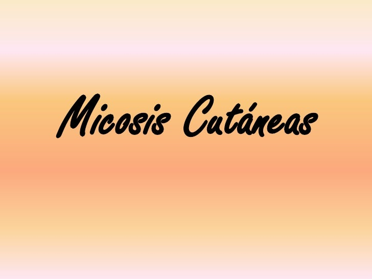 Micosis Cutáneas<br />