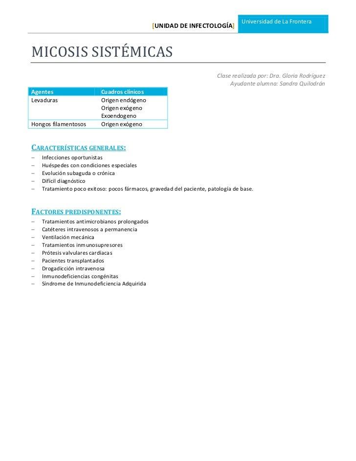 Universidad de La Frontera                                               [UNIDAD DE INFECTOLOGÍA]MICOSIS SISTÉMICAS       ...