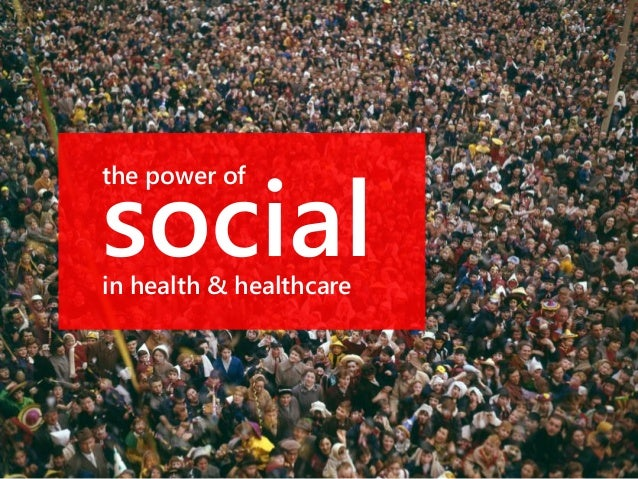 the power of  social  in health & healthcare