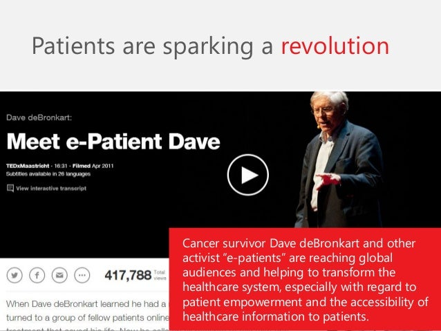 """Cancer survivor Dave deBronkart and other activist """"e-patients"""" are reaching global audiences and helping to transform the..."""