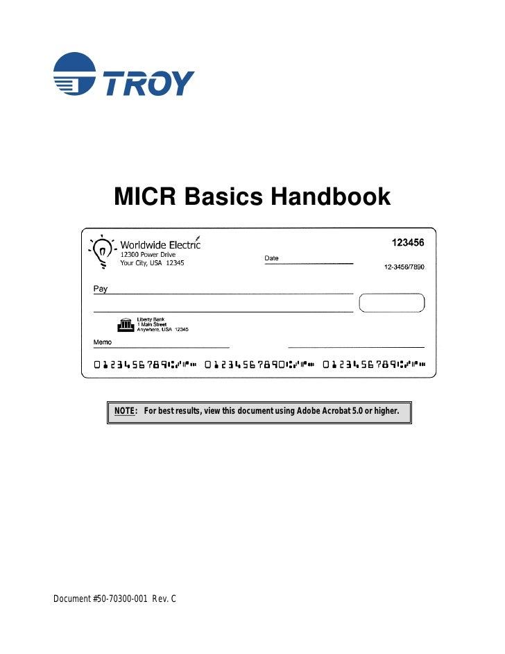 MICR Basics Handbook              NOTE: For best results, view this document using Adobe Acrobat 5.0 or higher.Document #5...
