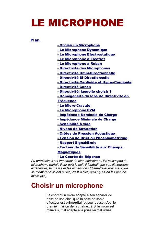 LE MICROPHONE Plan - Choisir un Microphone - Le Microphone Dynamique - Le Microphone Electrostatique - Le Microphone à Ele...