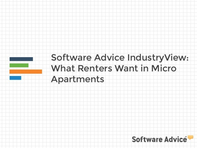 Software Advice IndustryView:  What Renters Want in Micro  Apartments