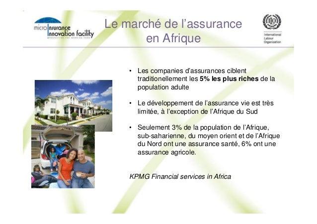 Le marché de l'assurance en Afrique • Les companies d'assurances ciblent traditionellement les 5% les plus riches de la po...