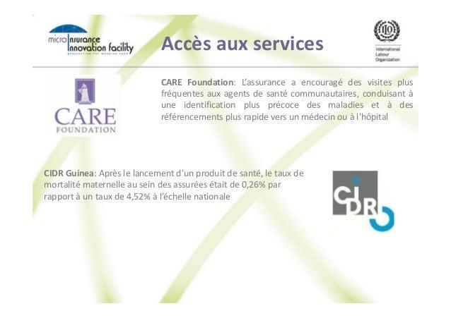 Accès aux services CARE Foundation: L'assurance a encouragé des visites plus fréquentes aux agents de santé communautaires...