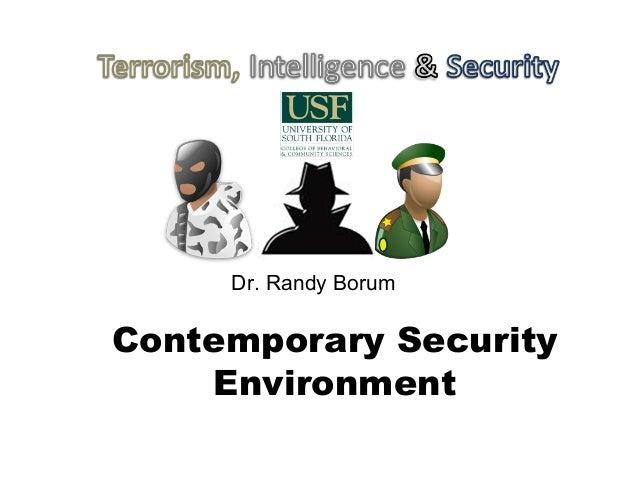 Contemporary Security Environment Dr. Randy Borum